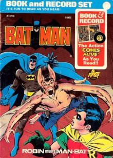 Batman: Robin Meets Man-Bat (Book and Record Set, #30) - Frank Robbins