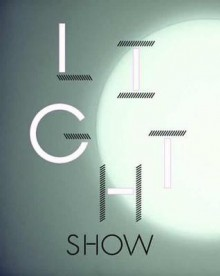 Light Show - Cliff Lauson, Ralph Rugoff