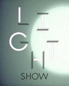 Light Show - Cliff Lauson, Ralph Rugoff