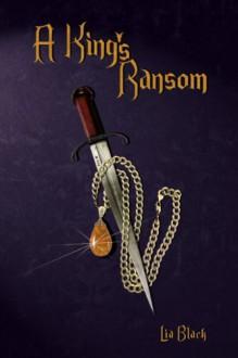 A King's Ransom - Lia Black