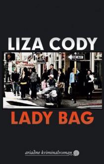 Lady Bag - Liza Cody, B. Szelinski, Else Laudan