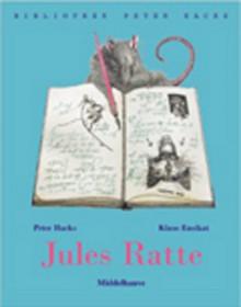 Jules Ratte, Oder, Selber Lernen Macht Schlau: Eine Geschichte In Versen - Peter Hacks, Klaus Ensikat