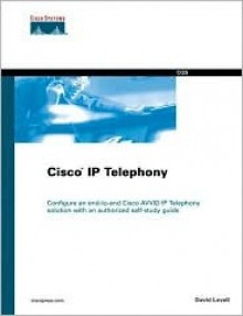 Cisco IP Telephony - David Lovell