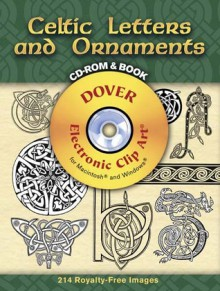 Celtic Letters and Ornaments CD-ROM and Book - Dover Publications Inc.
