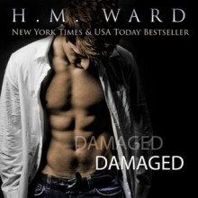 Damaged - H.M. Ward, Jessica Geffen