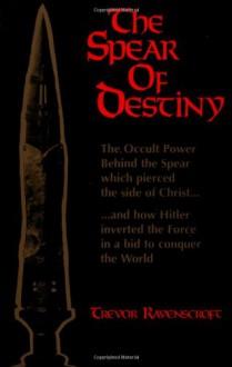 Spear of Destiny - Trevor Ravenscroft