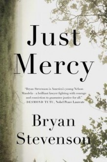 Just Mercy - Bryan Stevenson