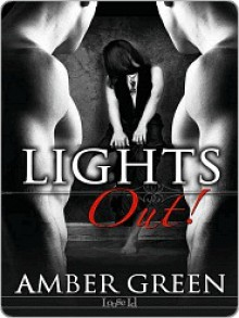 Lights Out! - Amber Green
