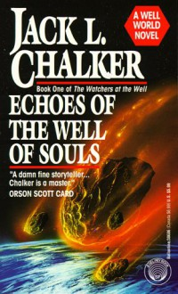 Echoes of the Well of Souls - Jack L. Chalker