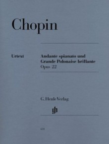 Andante Spianato And Grande Polonaise Brillante: Op. 22, A Belwin Classic Edition, Early Advanced Piano Solo (Belwin Classic Library) - Frédéric Chopin