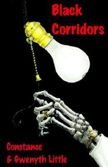 Black Corridors - Constance Little, Gwenyth Little