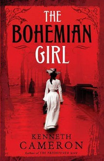 The Bohemian Girl - Kenneth M. Cameron