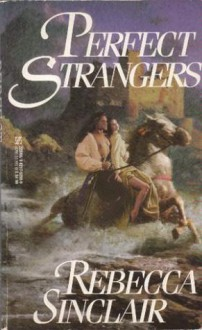 Perfect Strangers - Rebecca Sinclair
