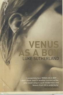 Venus As A Boy - Luke Sutherland