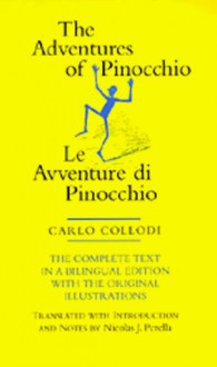 The Adventures of Pinocchio: Story of a Puppet - Carlo Collodi, Nicolas J. Perella