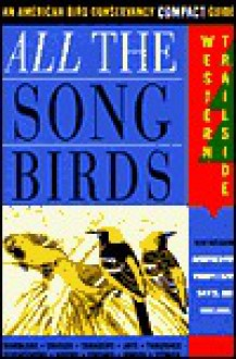 All The Songbirds: Western Trailside - Jack Griggs, Paul Lehman