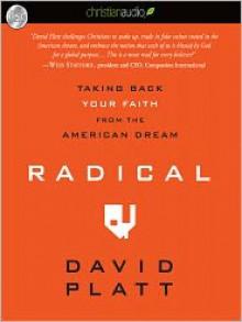 Radical: Taking Back Your Faith From the American Dream (Audio) - David Platt, Sean Pratt