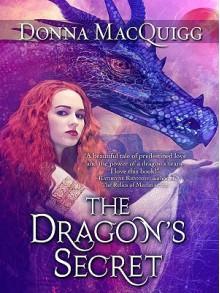 The Dragon's Secret - Donna Macquigg