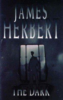 The Dark - James Herbert