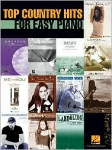 Top Country Hits for Easy Piano - Hal Leonard Publishing Company