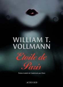 Étoile De Paris - William T. Vollmann, Claro