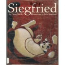 Siegfried - Diane Stanley, John Sandford