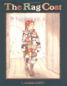 The Rag Coat - Lauren Mills