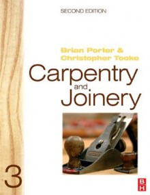 Carpentry and Joinery 3 - Brian Porter, Chris Tooke
