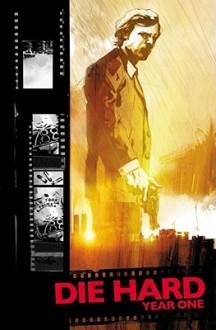 Die Hard Year One Vol 2 - Howard Chaykin, Stephen Thompson