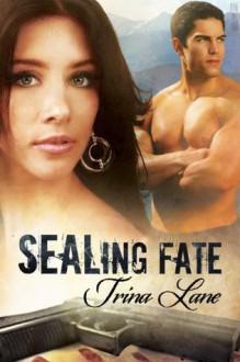 SEALing Fate - Trina Lane