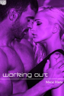 Working Out - Marie Harte