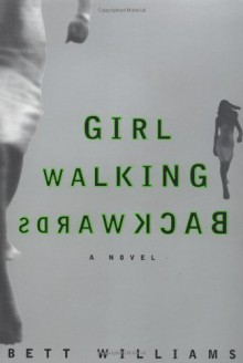 Girl Walking Backwards - Bett Williams
