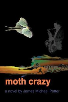 Moth Crazy - James Potter