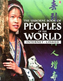 The Usborne Book of Peoples of the World: Internet-Linked - Gillian Doherty, Anna Claybourne