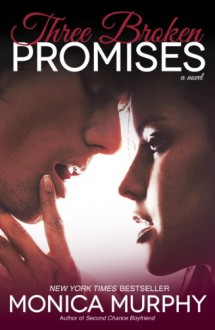 Three Broken Promises - Monica Murphy