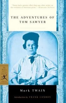The Adventures of Tom Sawyer - Mark Twain,Frank Conroy