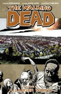 The Walking Dead, Vol. 16 - Robert Kirkman