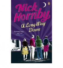 [ A LONG WAY DOWN BY HORNBY, NICK](AUTHOR)PAPERBACK - Nick Hornby