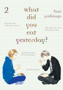 What Did You Eat Yesterday?, Volume 2 - Fumi Yoshinaga