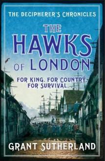 The Hawks of London - Grant Sutherland