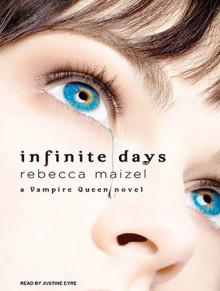 Infinite Days - Rebecca Maizel, Justine Eyre