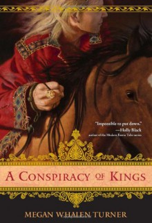 A Conspiracy of Kings (The Queen's Thief #4) - Megan Whalen Turner