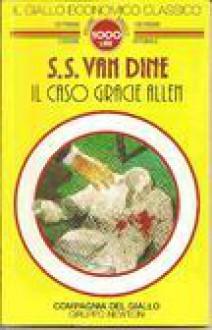Il caso Gracie Allen - S.S. Van Dine, Elvira Cuomo