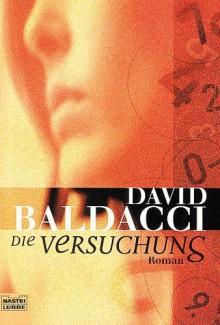 Die Versuchung. (Taschenbuch) - David Baldacci