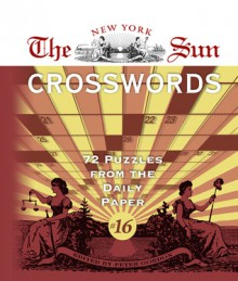 The New York Sun Crosswords #16: 72 Puzzles from the Daily Paper - Peter Gordon