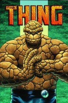 The Thing: Idol of Millions (Fantastic Four) - Dan Slott, Andrea DiVito, Kieron Dwyer