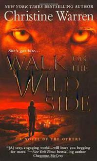 Walk on the Wild Side - Christine Warren
