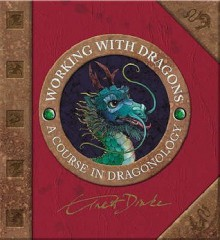 Working with Dragons - Dugald A. Steer, Helen Ward, Douglas Carrel, Wayne Anderson