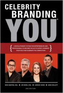 Celebrity Branding You - Esq Nick Nanton,Esq Jack Dicks,Lindsay Dicks