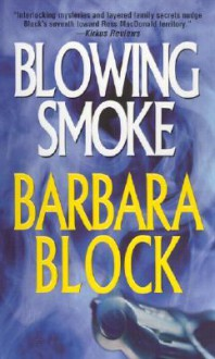 Blowing Smoke - Barbara Block